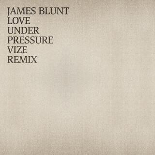 Love Under Pressure (VIZE Remix)