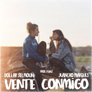 Vente Conmigo (Feat. Juancho Marqués)