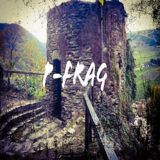 P - Frag