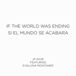 If The World Was Ending (Spanish Remix)