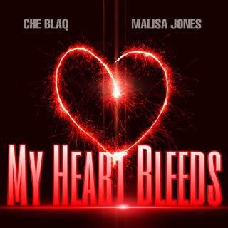 My Heart Bleeds (Feat. Malisa Jones)