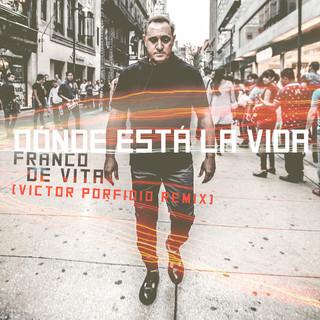 Dónde Está La Vida (Victor Porfidio Remix)