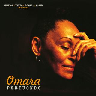 Omara Portuondo (Buena Vista Social Club Presents) (2019 - Remaster)