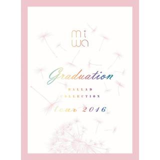 miwa 情歌精選 tour 2016 ~ graduation ~