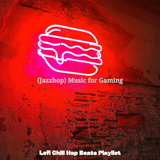 (Jazzhop) Music For Gaming
