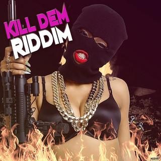 Kill Dem Riddim (Megamix)