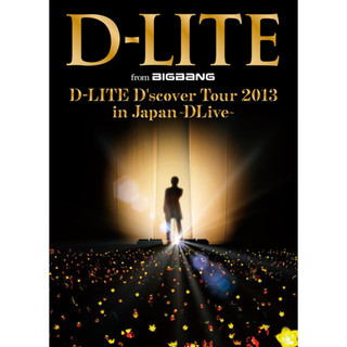 D-LITE D'scover Tour 2013 in Japan ~ DLive ~