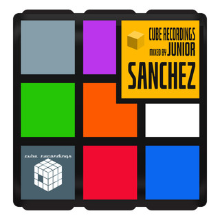 Cube Recordings (Mixed By Junior Sanchez)