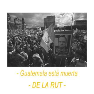 Guatemala Está Muerta