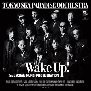 Wake Up! feat. 亞細亞功夫世代