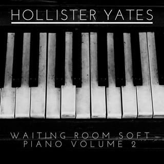 Waiting Room Soft Piano Volume 2