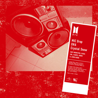 Mic Drop / DNA / Crystal Snow