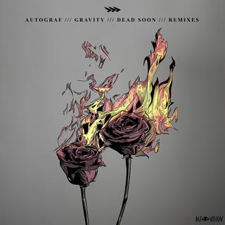 Gravity / Dead Soon (Remixes)