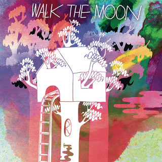 Walk The Moon (Expanded Edition)