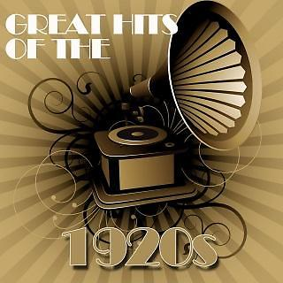 Greatest Hits Of The 1920s