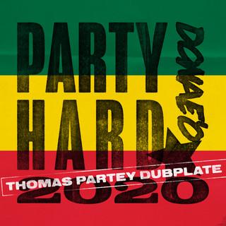 Party Hard (Thomas Partey Dubplate)