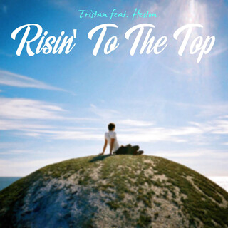 Risin\' To The Top (Feat. Heston)