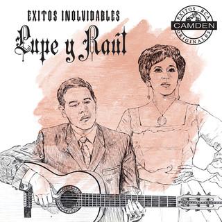 Lupe Y Raul Exitos Inolvidables