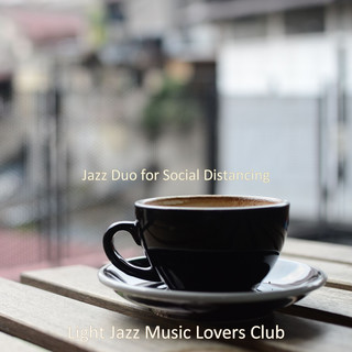 Jazz Duo For Social Distancing