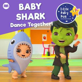 Baby Shark - Dance Together !