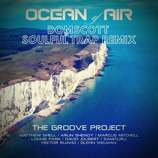 Ocean Of Air (Domscott Soulful Trap Remix)