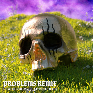 Problems (Remix)
