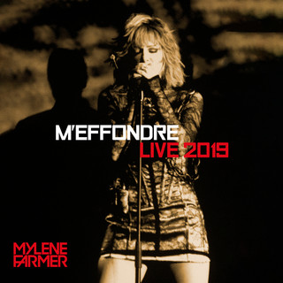 M'effondre (Live 2019 (Edit Version))