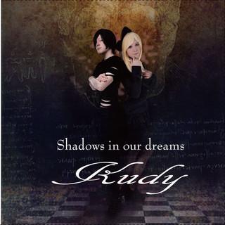 Shadows in our dreams
