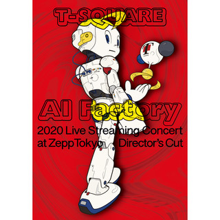 """T-SQUARE 2020 Live Streaming Concert """"AI Factory"""" at ZeppTokyo (T-SQUARE 2020 Live Streaming Concert AI Factory at ZeppTokyo)"""