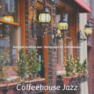 Romantic Brazilian Jazz - Background For Coffeehouses