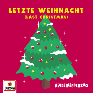 Letzte Weihnacht (Last Christmas)