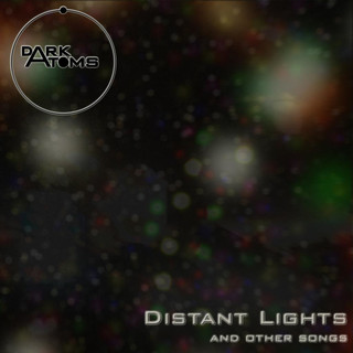 Distant Lights And Other Songs