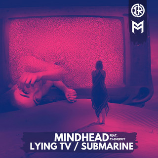 Lying TV / Submarine
