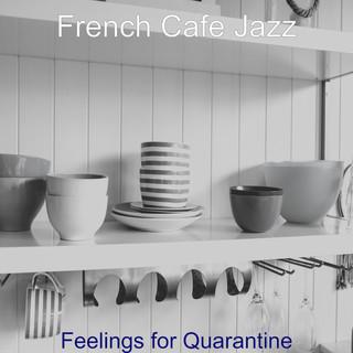 Feelings For Quarantine