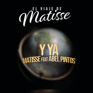 Y Ya (El Viaje De Matisse)