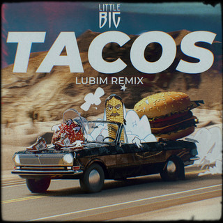 Tacos (Lubim Remix)
