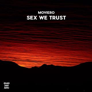 Sex We Trust
