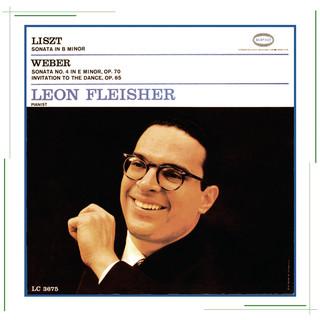 Liszt:Sonata In B Minor; Weber:Sonata No. 4 In E Minor, Op. 70 & Invitation To The Dance, Op. 65