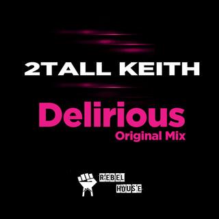 Delirious (Original Mix)