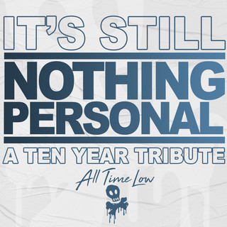 It\'s Still Nothing Personal:A Ten Year Tribute