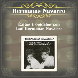 Exitos Tropicales Con Las Hermanas Navarro