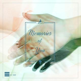 Memories Of You (2020 Remaster)