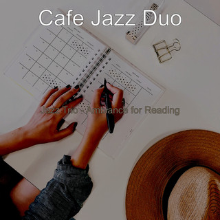 Jazz Trio - Ambiance For Reading