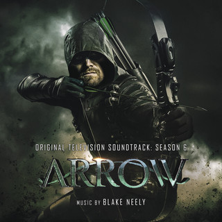 Arrow:Season 6 (Original Television Soundtrack)