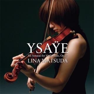 易沙意六首無伴奏小提琴奏鳴曲 (Ysaye Six Sonatas For Violin Solo, Op. 27)