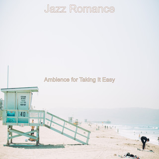 Ambience For Taking It Easy