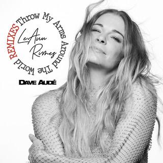Throw My Arms Around The World (Dave Audé Remix)