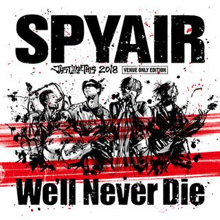 We\'ll Never Die (Edited) (ウィルネバーダイエディテッド)