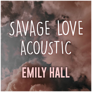 Savage Love (Acoustic Cover)