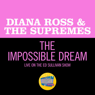 The Impossible Dream (Live On The Ed Sullivan Show, May 11, 1969)